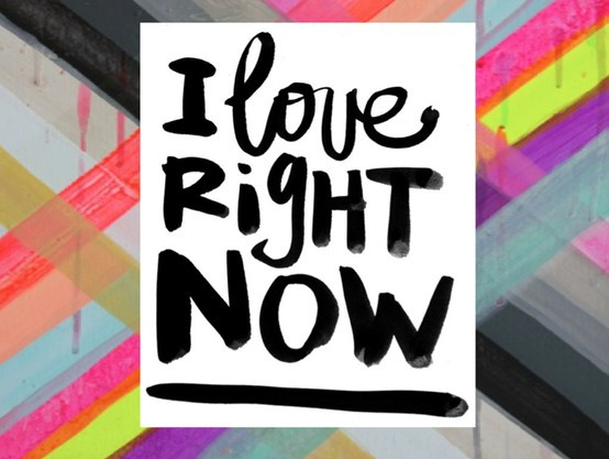 Love-Right-Now